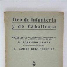 Militaria: LIBRO / MANUAL - TIRO DE INFANTERÍA Y DE CABALLERÍA - 1933 - EJÉRCITO. Lote 44893186