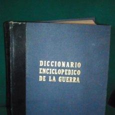 Militaria - DICCIONARIO ENCICLOPEDICO DE LA GUERRA 3 TOMOS - 44954548