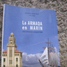 Militaria: LA ARMADA EN MARIN - LINO PAZOS - EDI DAMARE 2010 ESCUELA NAVAL MILITAR + INFO. Lote 142811258
