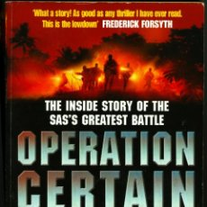 Militaria: OPERATION CERTAIN DEATH, THE INSIDE STORY OF THE SAS'S GREATEST BATTLE -DAMIEN LEWIS. Lote 45008032