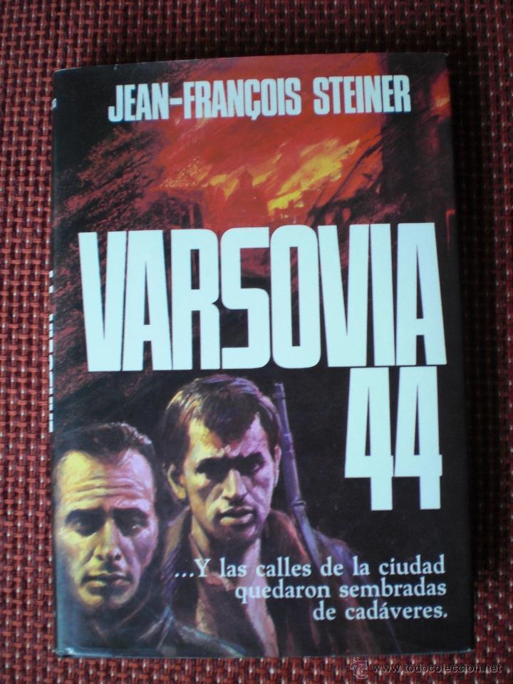 VARSOVIA 1944 SEGUNDA GUERRA MUNDIAL JEAN FRANCOIS STEINER (Militar - Libros y Literatura Militar)