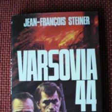 Militaria: VARSOVIA 1944 SEGUNDA GUERRA MUNDIAL JEAN FRANCOIS STEINER. Lote 45230498