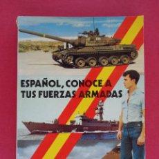 Militaria: ESPAÑOL, CONOCE A TUS FUERZAS ARMADAS. AUT. FERNANDO DE SALAS LÓPEZ. AÑO 1977. Lote 45268040