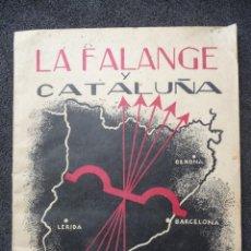 Militaria: (JX-1646)LIBRO DE LA FALANGE Y CATALUÑA. Lote 45487787