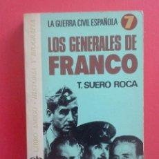 Militaria: LOS GENERALES DE FRANCO POR T. SUERO ROCA. Lote 45500627