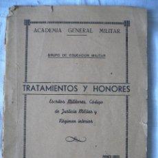 Militaria: TRATAMIENTOS Y HONORES, CODIGO DE JUSTICIA MILITAR Y REGIMEN INTERIOR, 1952. Lote 45549335