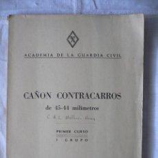 Militaria: CAÑÓN CONTRACARROS DE 45-44 MM., ACADEMIA DE LA GUARDIA CIVIL, 1956. Lote 45549721