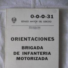 Militaria: ORIENTACIONES BRIGADA DE INFANTERIA MOTORIZADA, SERVICIO GEOGRAFICO DEL EJERCITO, 1982. Lote 45549836
