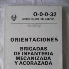 Militaria: ORIENTACIONES BRIGADAS DE INFANTERIA MECANIZADA Y ACORAZADA, SERVICIO GEOGRAFICO DEL EJERCITO, 1983. Lote 45549847