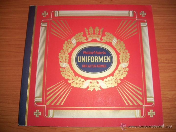 COLECCIONISTAS: ANTIGUO ALBUM UNIFORMEN DER ALTEN ARMEE - WALDORF ASTORIA (Militar - Libros y Literatura Militar)