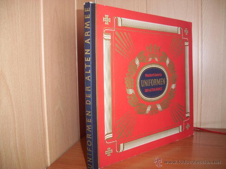 Militaria: COLECCIONISTAS: ANTIGUO ALBUM UNIFORMEN DER ALTEN ARMEE - WALDORF ASTORIA - Foto 7 - 45661612