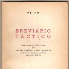 Militaria: BREVIARIO TÁCTICO, CORONEL FRICK. Lote 45693666