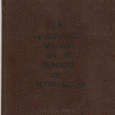 Militaria: LA ENSEÑANZA MILITAR EN EL REINADO DE ALFONSO XII. TESIS DOCTORAL DE ROBERTO SÁNCHEZ ABAL. Lote 45694196