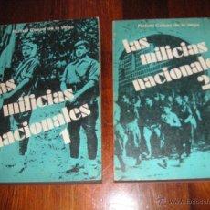 Militaria: LAS MILICIAS NACIONALES, GENERAL RAFAEL CASAS DE LA VEGA. Lote 45744909