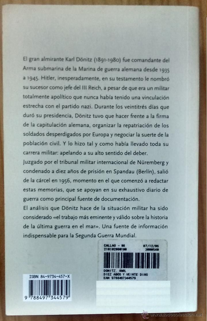 Militaria: KARL DONITZ DIEZ AÑOS Y VEINTE DIAS - Foto 2 - 45756989