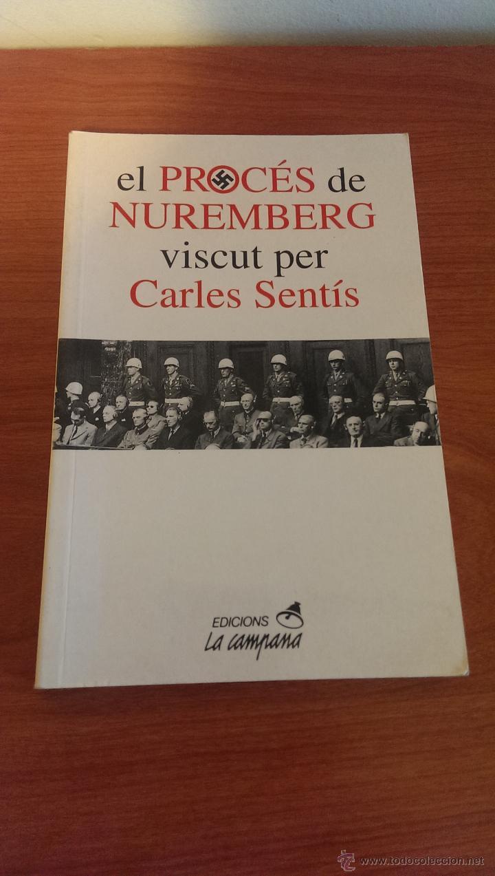 Militaria: El Procés de Nuremberg viscut per Carles Sentís - Foto 2 - 45809327