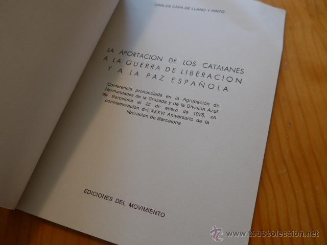 Militaria: Libro La aportacion catalanes a guerra liberacion. Guerra civil y Division Azul. 1975 - Foto 2 - 45898764