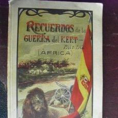 Militaria: 1914 RECUERDOS DE LA GUERRA DEL KERT 1911-1912 SERRA ORTS GUERRA DE MARRUECOS. Lote 45928182