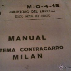 Militaria: MANUAL SISTEMA CONTRACARRO MILAN 1977. MINISTERIO DEL EJERCITO ESTADO MAYOR DEL EJERCITO.331 PAGINAS. Lote 46031803