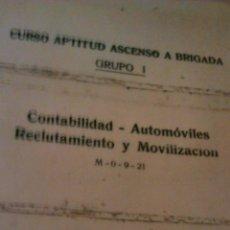 Militaria: ACADEMIA DE INFANTERÍA CURSO APTITUD ASCENSO A BRIGADA. CONTABILIDAD-AUTOMOVILES-RECLUTAMIENTO Y MOV. Lote 46032142