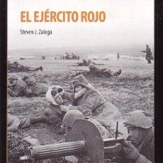 Militaria: EL EJERCITO ROJO / STEVEN J.ZALOGA -EDITA : OSPREY. Lote 46091048
