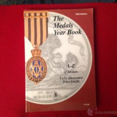 Militaria: THE MEDALS YEAR BOOK, EDIC. 1995, A-Z OF MEDALS, FULLY ILLUSTRATED PRICE GUIDE.. Lote 46222935