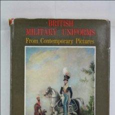 Militaria: LIBRO EN INGLÉS - BRITISH MILITARY UNIFORMS... / UNIFORMES MILITARES - ED SPRING BOOKS - AÑO 1957. Lote 46248150