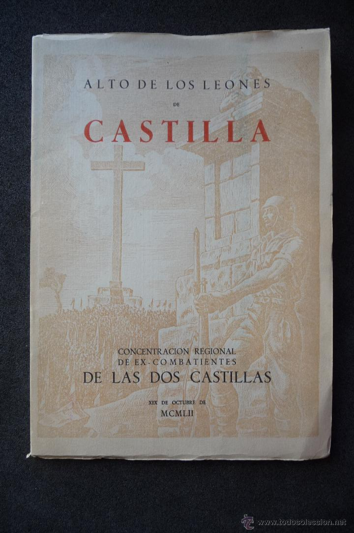 (JX-1864)ALTO DE LOS LEONES DE CASTILLA,CONCENTRACION REGIONAL DE EX-COMBATIENTES DE DOS CASTILLAS (Militar - Libros y Literatura Militar)