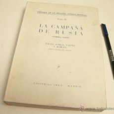 Militaria: HISTORIA DE LA SEGUNDA GUERRA MUNDIAL - LA CAMPAÑA DE RUSIA - TOMO VI - RAFAEL GARCIA VALIÑO. Lote 46494326