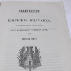 LEOPOLDO SCHEIDNAGEL: CALEFACCION DE EDIFICIOS MILITARES. TERCERA PARTE.27 PAGS. LAMINA PLEGADA