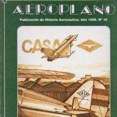 Militaria: AEROPLANO - HISTORIA AERONÁUTICA - Nº 16 / 1998 - EDITA MINISTERIO DE DEFENSA / ILUSTRADO. Lote 46618761