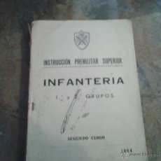Militaria: INSTRUCCIÓN PREMILITAR SUPERIOR.INFANTERÍA 1º Y 2º GRUPOS. SEGUNDO CURSO. 1964. Lote 46673698