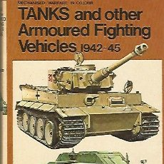 Militaria: TANKS AND OTHER ARMOURED FIGHTING VEHICLES 1942-1945. B. T. WHITE. Lote 46726265