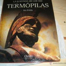 Militaria: OSPREY GRANDES BATALLAS: LAS TERMOPILAS. Lote 46771552