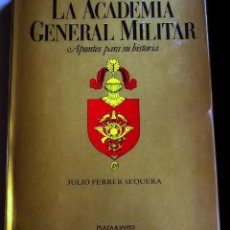 Militaria: LA ACADEMIA GENERAL MILITAR I. Lote 46879128