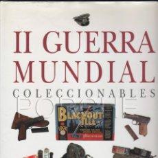 Militaria: 1 LIBRO II GUERRA MUNDIAL COLECCIONABLES. GUÍA DEL COLECCIONISTA PARA SELECCIONAR Y CONSERVAR ....... Lote 46954083