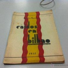 Militaria: CAÍDOS EN BILBAO. ALEJANDRO MANZANARES. FALANGE. GUERRA CIVIL, 1937. VIUDA SANTOS OCHOA. 36 PÁGINAS. Lote 47011778