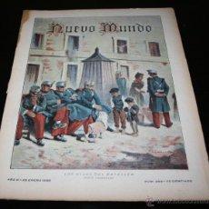 Militaria: REVISTA ANTIGUA DE 1899, NUEVO MUNDO Nº 264, LOS HIJOS DEL BATALLON, BIEN CONSERVADA. Lote 47140423