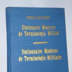 Militaria: DICCIONARIO MODERNO DE TERMINOLOGIA MILITAR / DICTIONNAIRE MODERNE DE TERMINOLOGIE MILITAIRE. Lote 47260394