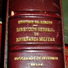Militaria: ACADEMIA GENERAL DIRECCION GENERAL DE ENSEÑAZA,PROGRAMA DE ESTUDIOS. Lote 47346344
