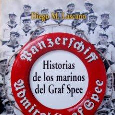 Militaria: HISTORIA DE LOS MARINOS DEL GRAF SPEE DIEGO LASCANO ORIGINAL BOOK. Lote 47389976