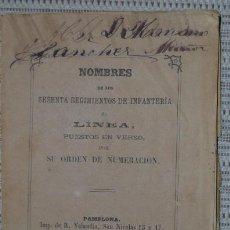 Militaria: NOMBRES DE LOS SESENTA REGIMIENTOS DE INFANTERIA DE LINEA PUESTOS EN VERSO, R. VELANDIA 1881, RARO. Lote 47425692
