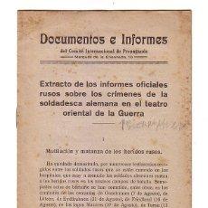 Militaria: DOCUMENTOS E INFORMES DEL COMITÉ INTER.DE PROPAGANDA.EXTRACTO DE LOS INFORMES OFICIALES RUSOS..SIGUE. Lote 47593988