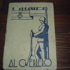 Militaria: LIBRO GUERRA CIVIL AL GUERRERO 1938 GRANADA BADAJOZ. Lote 47641873