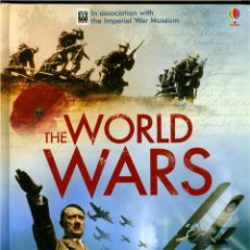 Militaria: THE WORLD WARS (IN ASSOCIATION WITH THE IMPERIAL WAR MUSEUM, TAPA DURA SOBRECUBIERTA, GRAN FORMATO . Lote 47668395