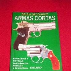 Militaria: LIBRO DE BOLSILLO ARMAS CORTAS. Lote 47751301