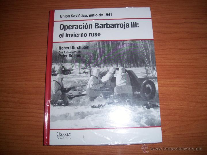 OSPREY 2ª GM : OPERACION BARBARROJA III - (EL INVIERNO RUSO) (Militar - Libros y Literatura Militar)