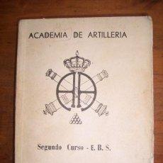 Militaria: ACADEMIA DE ARTILLERÍA. TIRO DE CAMPAÑA. II CURSO FORMACIÓN DE SUBOFICIALES. Lote 47832165