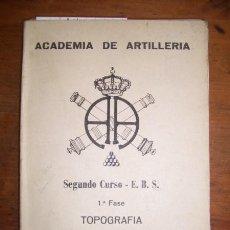 Militaria: ACADEMIA DE ARTILLERÍA. TOPOGRAFÍA. II CURSO FORMACIÓN DE SUBOFICIALES. Lote 47832177