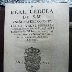 Militaria: 1773 REAL CEDULA SOBRE REEMPLAZO DEL EGERCITO (SIC). Lote 47923306